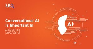 Why Is Conversational AI Important?